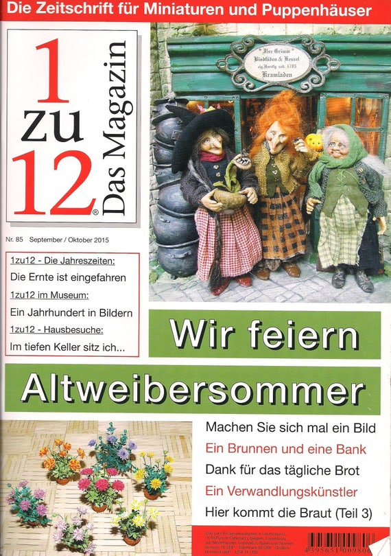 85-1zu12 The magazine, the Journal for Miniatures and Doll houses, No. 85 September/October 2015, we celebrate Indian summer