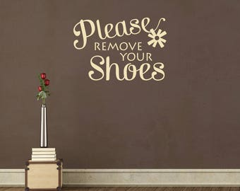 Please Remove Your Shoes Vinyl Decal - Custom vinyl wall decals canada   how to remove