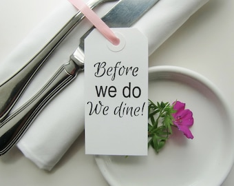 Rehearsal Dinner Decorations-Rehearsal Dinner Ideas-Before We Do We Dine-Classic White Tags with Ribbon or String-Rehearsal Napkin Ties