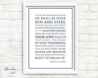 Game of Thrones Quote 8x10, 8.5x11, 11x14, 11x17, 18x24 Instant Download Digital File, Moon of His Life Quote, Your Sun and Stars Quote