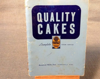 Quality Cakes and Icings - Recipe Formula Cook Book - General Mills Products Control - 1949 - 51