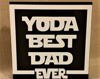 Yoda best dad ever, Star Wars, Star Wars Decor, Yoda Decor, Father's Day, Dad gift, wood box sign, ready to ship
