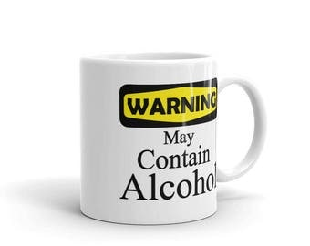 WARNING May Contain Alcohol Mug