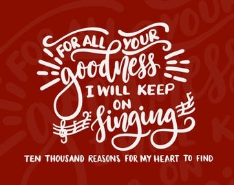 For All Your Goodness I Will Keep On Singing DIGITAL download