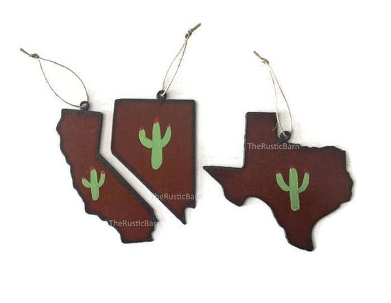 Painted CACTUS state Ornament Texas, Nevada or California made of Rustic Rusty Rusted Metal