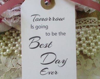 Tomorrow Is Going To Be The Best Day Ever-Personalised Wedding Rehearsal Dinner Hang Tags - Calligraphy Party Favor Cards