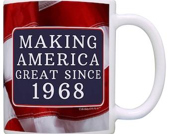 Great 50th Birthday Gift Making America Great Since 1968 Mug - M11-3186