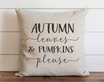 Autumn Leaves & Pumpkins Please Pillow Cover // Fall // Autumn // Thanksgiving // Throw Pillow // Gift for Her // Accent
