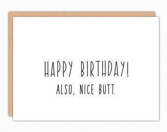 Birthday Card Boyfriend. Birthday Card Girlfriend. Funny Birthday Card. Birthday Card For Him. For Her. Also, Nice Butt 047 174