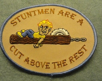 Stuntmen are a cut above the rest  Patch - FREE Shipping