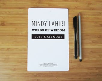 """2018 Calendar - Mindy Project TV show - Inspirational Typography - Printed Individually - 8"""" by 5"""""""