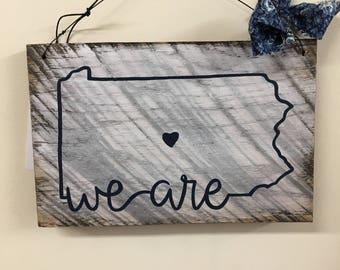 Penn State Inspired Sign