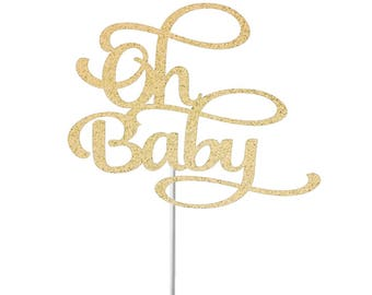 Oh Baby Cake Topper, Baby Shower, Gender Reveal, Gender Neutral Shower, Baby Sprinkle, Baby Shower Dessert Table Decor