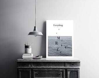 Sea Typographic Poster ''EVERYTHING IS A MIRACLE''