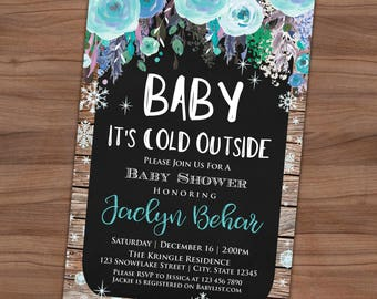 Baby It's Cold Outside Baby Shower Invitation - Winter Baby Sprinkle Invite - Floral - Blue - Printable or Printed - SHIPPING INCLUDED  4x6