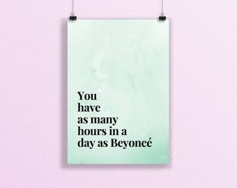 Beyonce Print, A5 Print, Motivational Print, Beyonce Quote, Inspirational Art, Life Quotes Print, Modern Office, Home Decor, Green Print