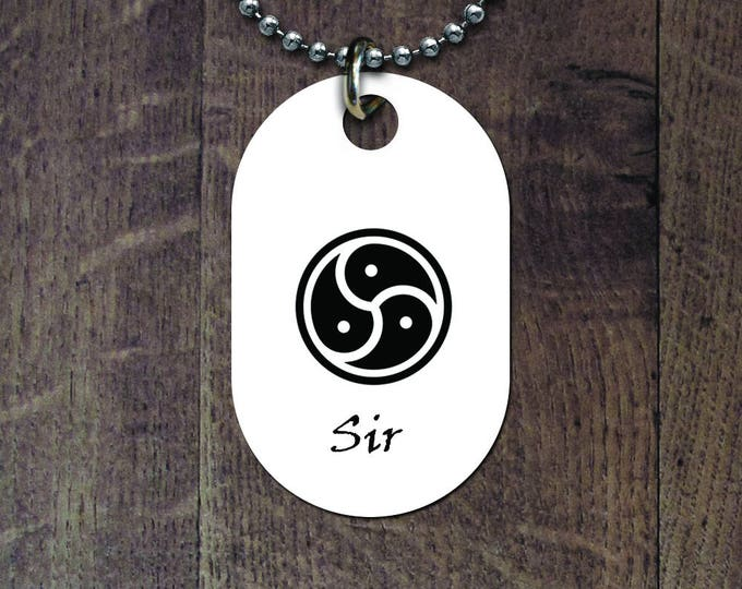 Sir BDSM Symbol Dog Tag
