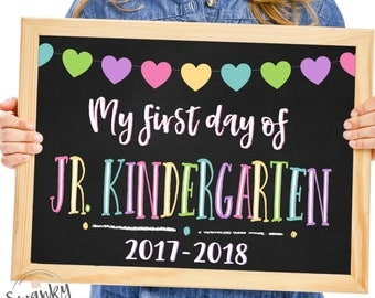 First Day of Junior Kindergarten Sign, Printable Jr. Kindergarten Sign, First Day of JK Chalkboard Sign, 2017-2018, Instant Download, Hearts