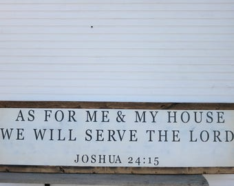 Extra Large Sign, As for me and my house, we will serve the Lord, Joshua 24:15, Farmhouse Decor, Bible Verse Sign
