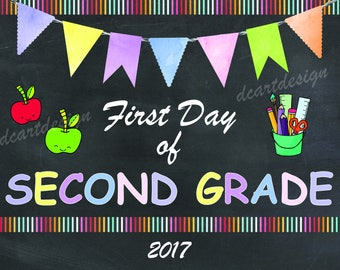 First Day of Second Grade, Printable First Day of School Sign, Chalkboard Sign