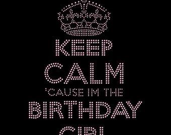 Keep Calm Birthday Girl Pink Bling Rhinestone Iron On Transfer Hotfix