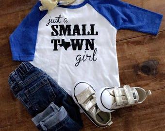 Just A Small Town Girl Raglan Tee