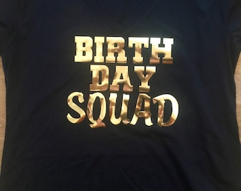 Birthday Squad Gold Metallic Shirts - Adult ladies Birthday T-shirts - Fitted V neck, Short sleeves or scoop neck, Raglan - YOU CHOOSE