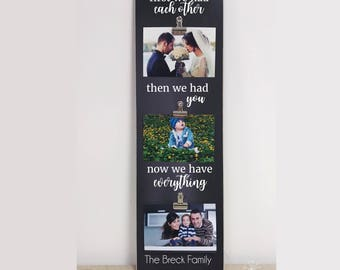 First We Had Each Other Personalized Family Photo Frame, Christmas Gift For Family, Family Picture Frame, Photo Display, Housewarming Gift