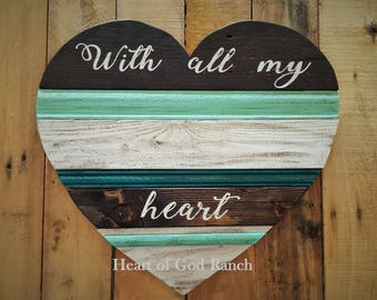 Rustic Heart With All My Heart Reclaimed Wood Aqua Turquoise Sign Matthew 22:37