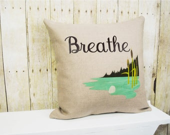 Breathe Pillow Cover, Personalized Pillow, Spring and Summer Home Decor, Cottage Chic Home Decor, Country Home Decor, Cattails pillow cover