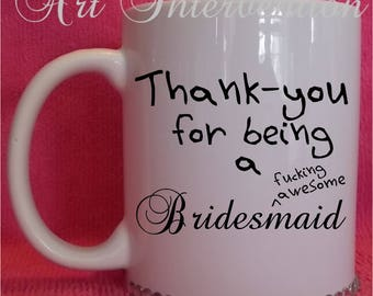 Thank-you for being my bridesmaid, bling diamante mugs, various designs - Adult