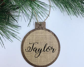 CUSTOM Name / Rustic / Christmas Ornament / Wood Burlap / Christmas Gift