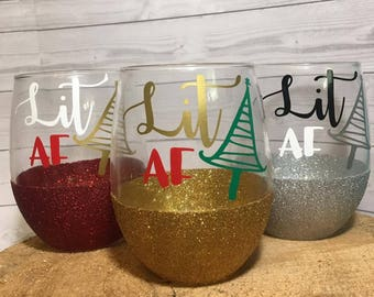 Lit AF Glitter Christmas Wine Glass Gift