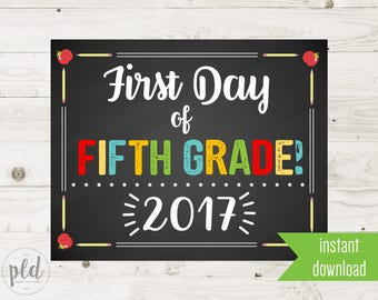 First Day of Fifth Grade Sign Printable - 1st Day of Fifth Grade Sign - First Day of School Sign - Chalkboard Sign - Instant Download
