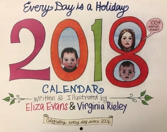 2018 Every Day is a Holiday Calendar