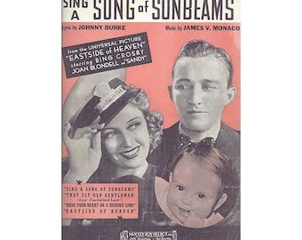 Bing Crosby Vintage Sheet Music, Sing A Song of Sunbeams, from Eastside of Heaven, Joan Blondell, 1939