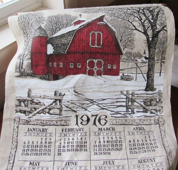1976 Linen Calendar Towel Kay Dee Red Barn With Old Things Quote Plus Hanger