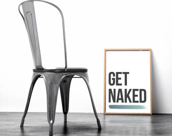 Get Naked Bathroom Sign