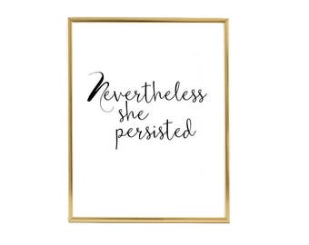 Nevertheless She Persisted, Print, Gold Foil Print