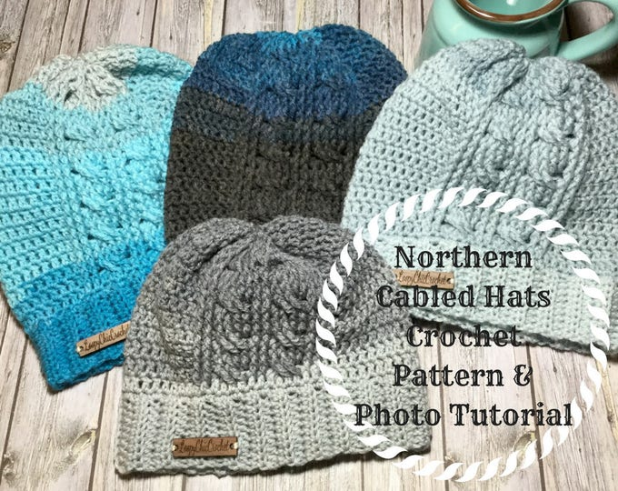 Northern Cabled Beanie and Slouchy Pattern Tutorial, Crochet Photo Tutorial for beanie, Easy Crochet Pattern Tutorial