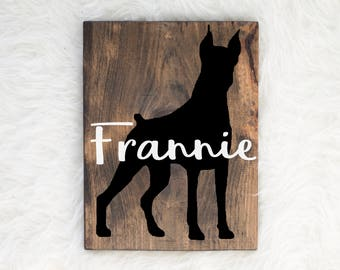Hand Painted Doberman Silhouette on Stained Wood with Name Overlay, Dog Decor, Painting, Gift for Dog People, New Puppy Gift