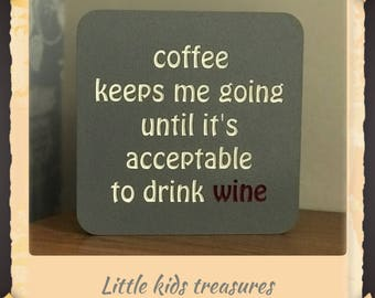 Coffee keeps me going ... chunky freestanding sign plaque by little kids treasures