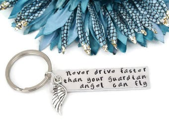 Never Drive Faster Than Your Guardian Angel Can Fly Hand Stamped Keychain Aluminum | Guardian Angel Keychain | New Driver | Sweet 16 Gift