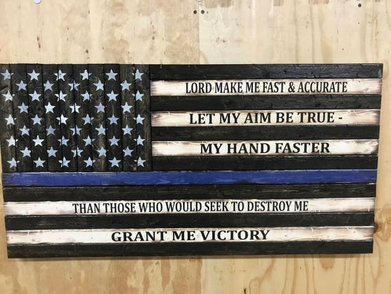 """Rustic Wooden Thin Blue Line American Flag w/ """"Lord, make me fast and accurate...."""" Prayer"""