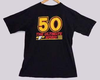 VTG 80s 50 The Ultimate F Word T-Shirt - Medium - 50th Birthday Gift - Dad Shirt - Gift for Dad - Vintage Tee - Vintage Clothing -