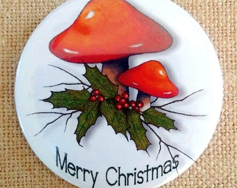 """Christmas Fridge Magnet, 3.5"""", Holidays, Badge, Magnet, Toadstools and Holly, Twigs, Merry Christmas, Original Art"""