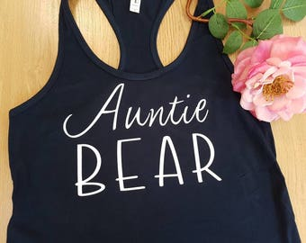 Auntie bear tank. women's tank top. Made to order. Other colours available.
