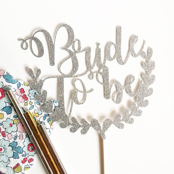 Bride to Be | Bridal Shower | Bride to Be Cake Topper | Glitter Cake Topper