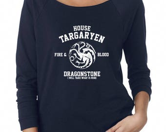 House Targaryen Shirt Fire And Blood Shirt Dragonstone Shirt Game of Thrones Shirt Ladies Women Top Off Shoulder Sweatshirt Women Sweatshirt