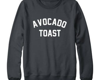 Avocado Toast Sweatshirt Avocado Sweatshirt Quote Sweatshirt Slogan Food Vegan Sweatshirt Oversized Jumper Sweatshirt Women Sweatshirt Men